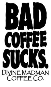 Bad Coffee Stick 178x300